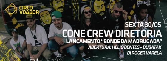 Festa de lançamento do novo álbum do Cone Crew Diretoria acontece hoje no Circo Voador