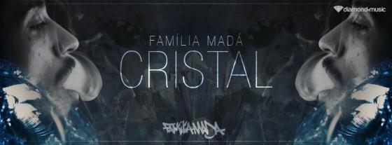 "Família Madá lança videoclipe da música ""Cristal"""