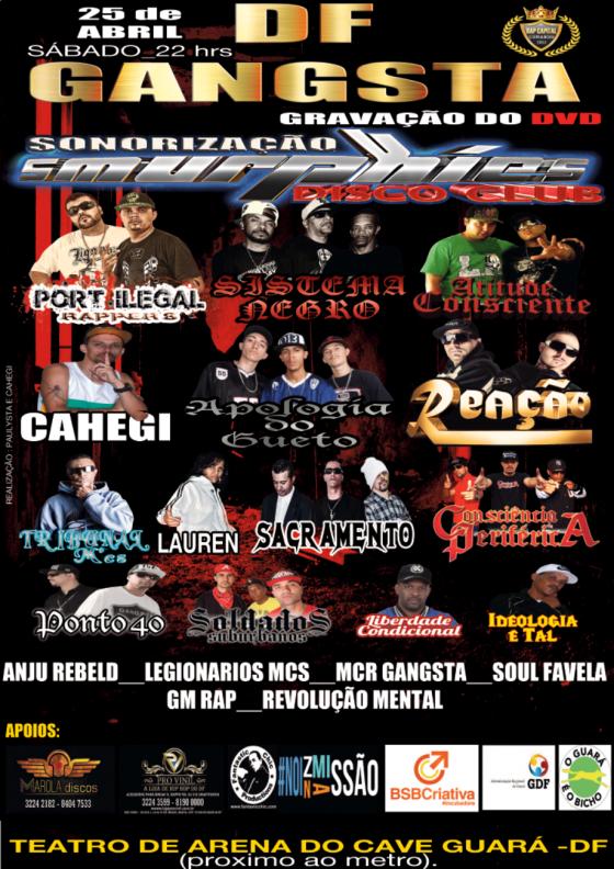 Df Gangsta – Maior Encontro do Rap Gangstar do Brasil