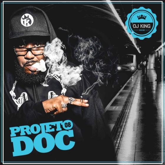 "DJ King lança mixtape de RAP NACIONAL ""Projeto Doc #08"""