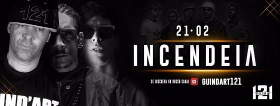 """Guind'Art 121 lança videoclipe """"Incendeia"""""""