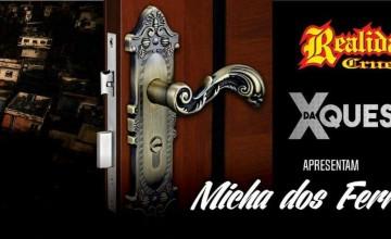 """Com X da Questão, Realidade Cruel lança novo single """"A Micha dos Ferrolhos"""". Ouça aqui!"""