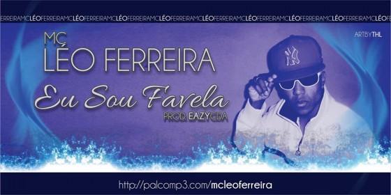 """Mc Léo Ferreira mistura RAP com Funk em """"Eu Sou Favela"""""""