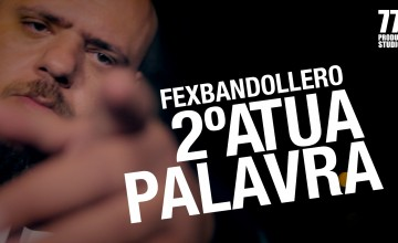 "Fex Bandollero lança videoclipe ""2° a Tua palavra"""