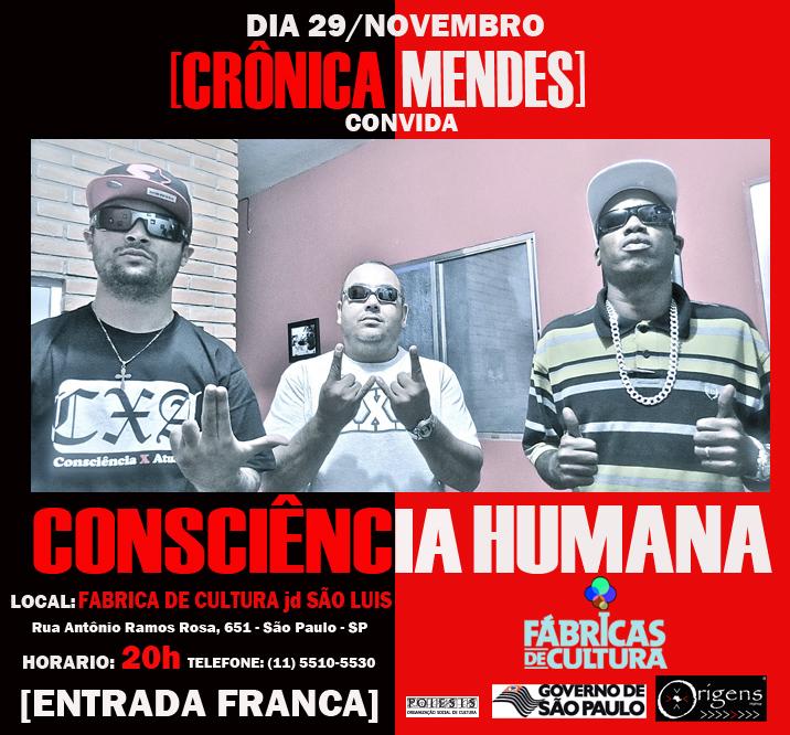Crônica Mendes convida Consciência Humana