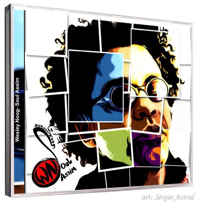 Wesley Noog - capa cd  SOUL ASSIM  - 2013