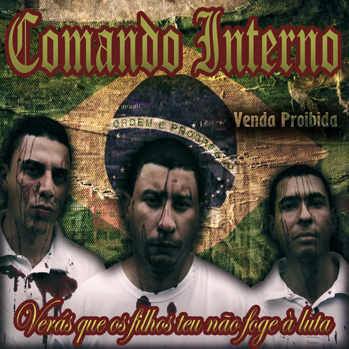 """Com letras contundentes, Comando Interno lança o álbum """"Verás Que os Filhos Teu não Foge à Luta"""""""