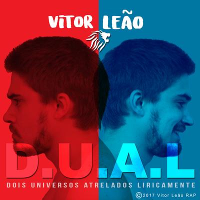 """Vitor Leão RAP lança CD """"D.U.A.L – Dois Universos Atrelados Liricamente"""""""