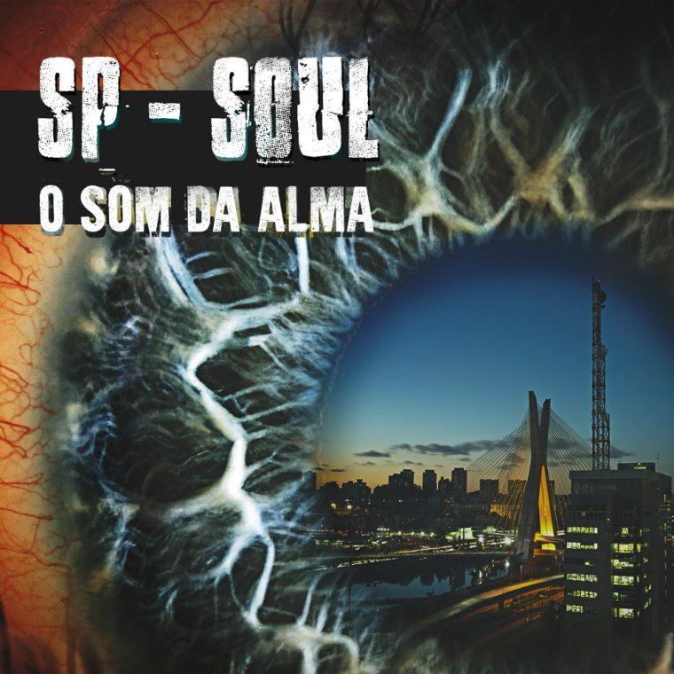 """SP-SOUL lança CD digital """"O Som da Alma"""""""