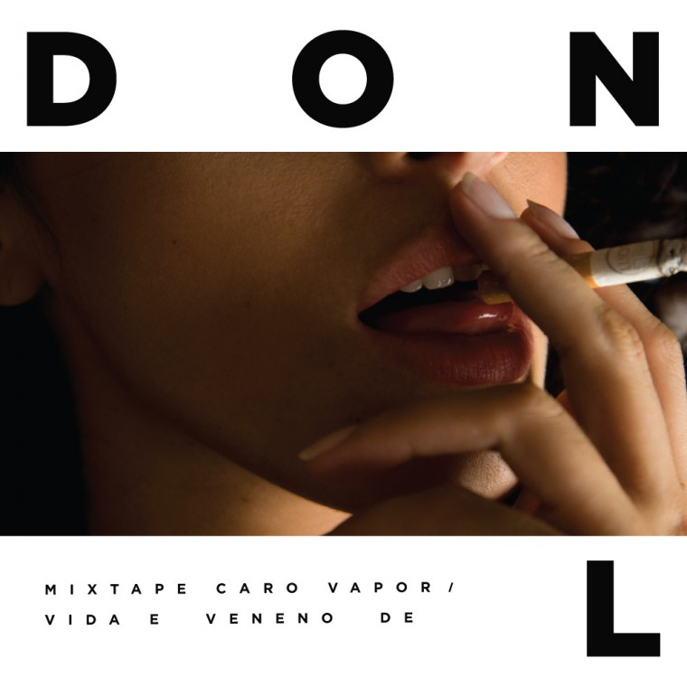 """Baixe já """"Caro Vapor – Vida e Veneno"""", a nova mixtape do Don L."""