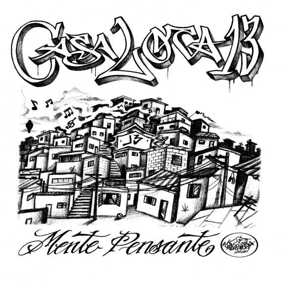"""Casa Loca 13 lança álbum """"Mente Pensante"""". Ouça aqui!"""