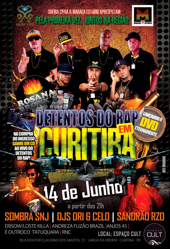 Detentos do Rap, Rosana Bronk's, Sandrão (RZO) e Sombra (SNJ) em Curitiba (14/6)