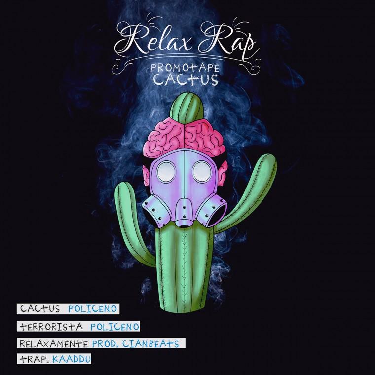 """Relax Rap lança Promotape """"CACTUS"""". Ouça aqui!"""