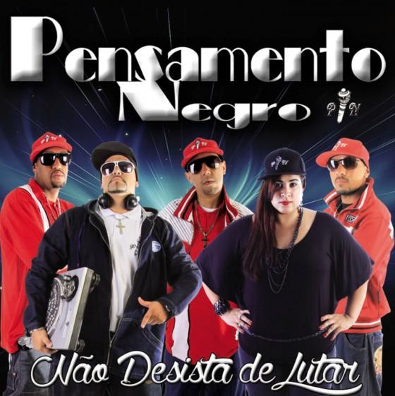 """Escute e baixe o disco """"Não Desista de Lutar"""" do grupo """"Pensamento Negro"""""""