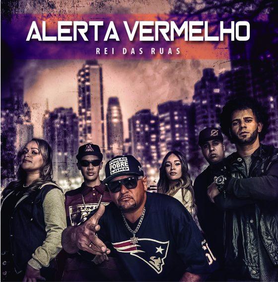 """Alerta Vermelho lança álbum """"Rei das Ruas"""". Ouça aqui duas faixas!"""