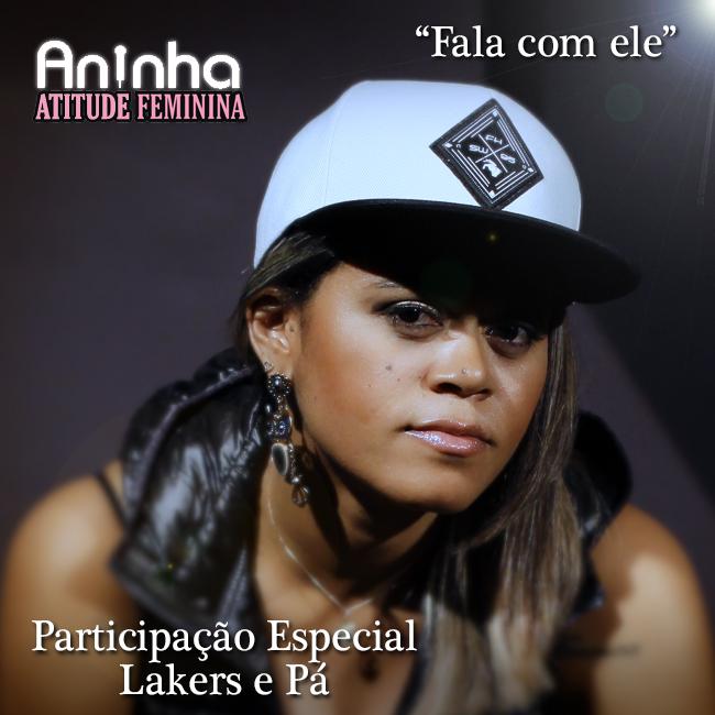 Aninha do Atitude Feminina lança música solo com participação de Lakers e Pá
