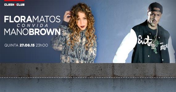 Flora Matos e Mano Brown fazem show em 27 de agosto no Clash Club