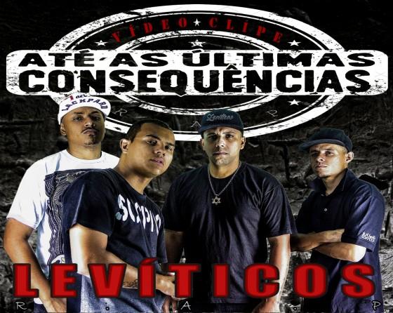 """Levíticos R.A.P. lança videoclipe da música """"Até as últimas consequências"""""""