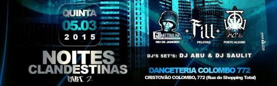 Noites Clandestinas 2: Gil Metralha, FILL e FQV MC's