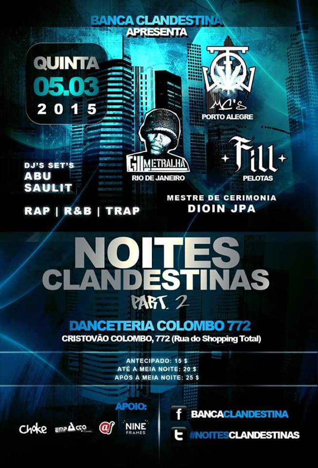 Noites Clandestinas 2 - Gil Metralha, FILL e FQV MC's