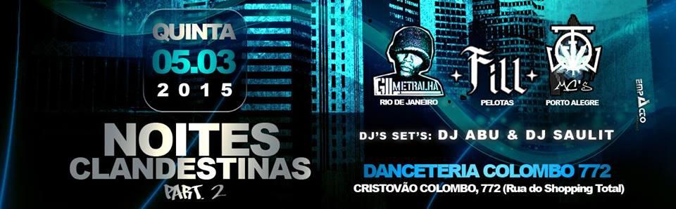 Noites Clandestinas 2 - Gil Metralha, FILL e FQV MCs