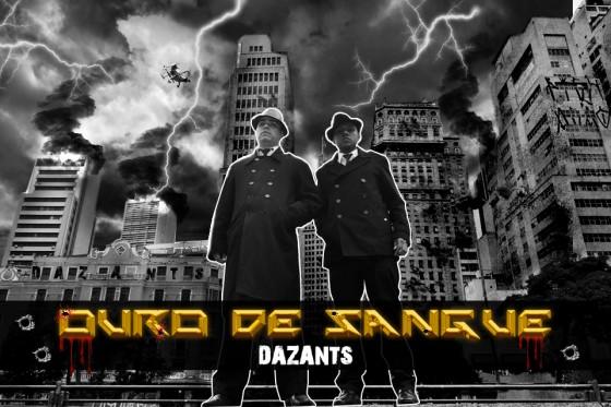 "Dazants lança 1° single do EP ""Ouro de Sangue"""