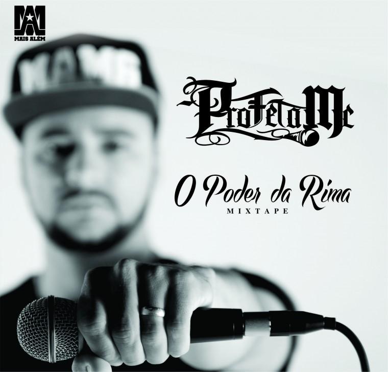 """ProfetaMc lança a mixtape """"O Poder Da Rima"""""""