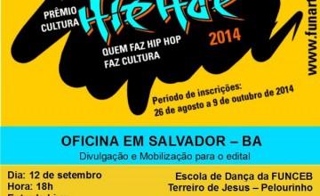 Encontro da Funarte na Bahia apresenta Prêmio Cultura Hip Hop 2014