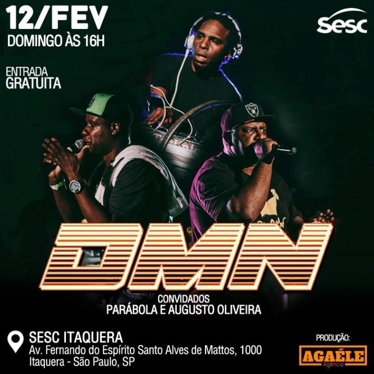 DMN faz show com entrada gratuita no SESC Itaquera no domingo (12)