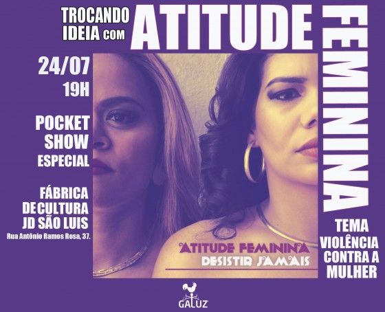 Atitude Feminina faz show dia 27 em São Paulo
