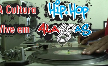 Assista um documentário que retrata o Hip Hop em Alagoas