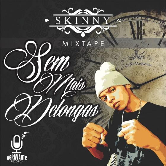 """Cearense Skinny lança a mixtape """"Sem Mais Delongas"""""""