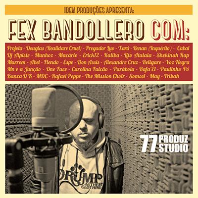 Fex Bandollero lança coletânea de participações