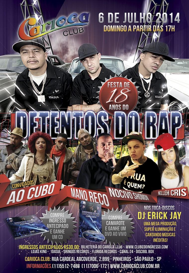 Detentos do Rap comemora 18 anos em grande festa no Carioca Club (6/7)