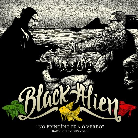 Black Alien lança novo álbum Babylon By Gus Vol II: No Princípio Era o Verbo