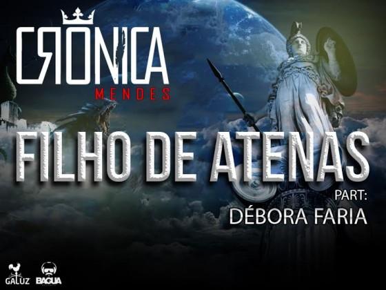 """Crônica Mendes lança single """"Filho de Atenas"""""""