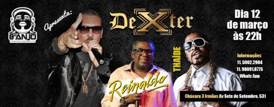 Dexter faz show com Reinaldo – Príncipe do Pagode e Thaíde em Diadema