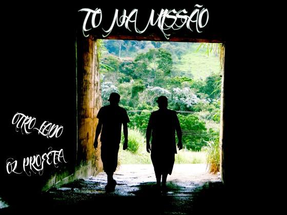 """Otro Lado e Oz Profeta lançam videoclipe """"To na Missão"""""""