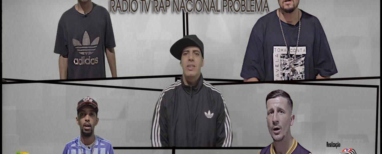 """Conheça o trabalho da """"Rádio/TV Rap Nacional Problema"""""""