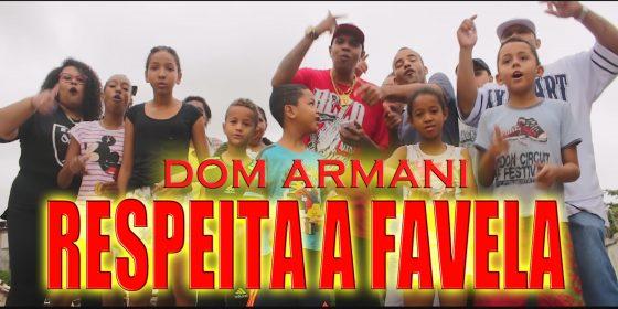 """Dom Armani lança clipe de """"Respeita a Favela"""""""