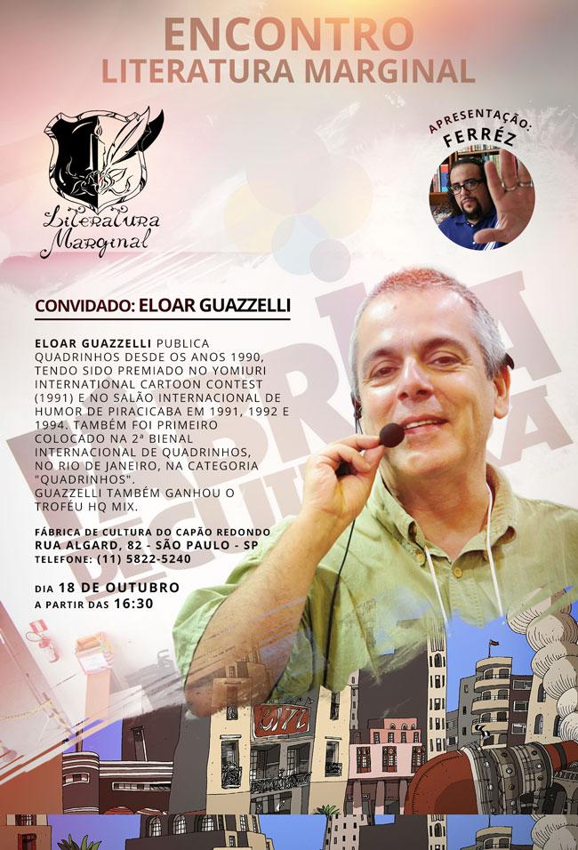 Ferréz convida Eloar Guazzelli para o Encontro Literatura Marginal