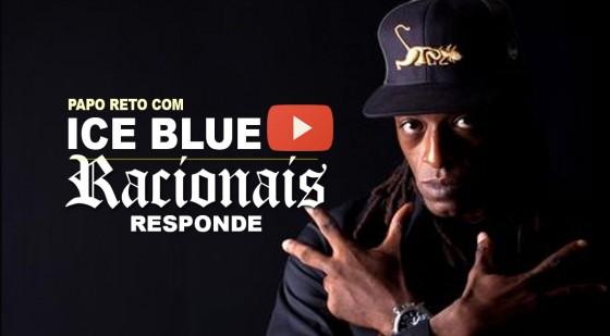 Ice Blue responde perguntas recebidas pelo fãs na série #RacionaisResponde