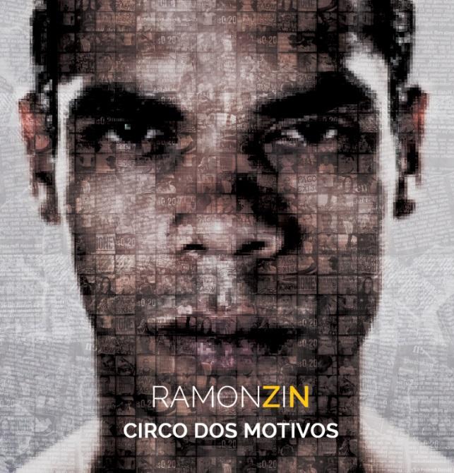 """Rapper carioca Ramonzin estreia primeiro álbum """"Circo dos Motivos"""""""