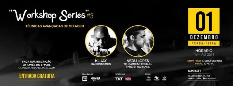"""""""Técnicas avançadas de mixagem"""" é o tema do próximo workshop gratuito com KL Jay e Nedu Lopes"""