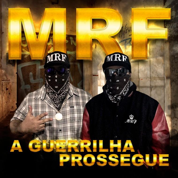 """Família MRFlança o disco """"A Guerrilha Prossegue"""" com várias participações de peso"""
