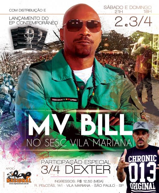 Mv Bill faz shows no Sesc Vila Mariana final de semana. Um deles com participação do Dexter