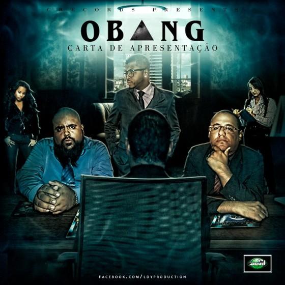 """Ouça e baixe o disco """"Carta de Apresentação"""" do grupo OBANG"""