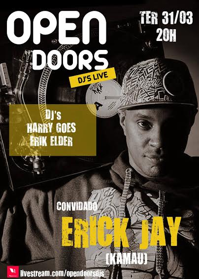 Dia 31/3 tem DJ Erick Jay ao vivo para todo Brasil