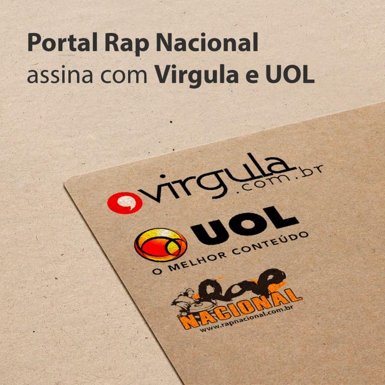 Portal Rap Nacional assina com Virgula e UOL