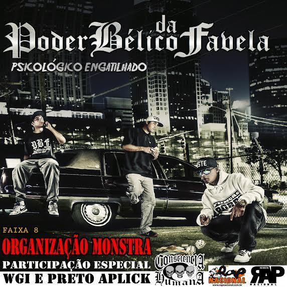 Poder Bélico da Favela lança disco e disponibiliza música com participação do Consciência Humana